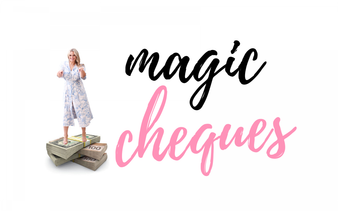 MONEY MAGIC WEEK: FREE MAGIC CHEQUES!